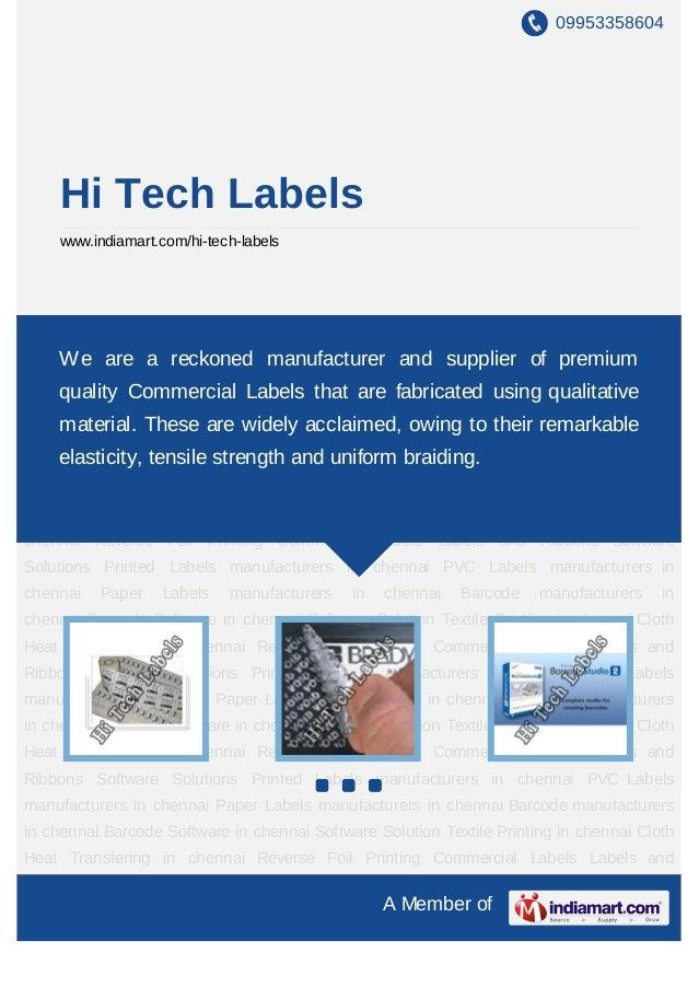 09953358604    Hi Tech Labels    www.indiamart.com/hi-tech-labelsCommercial Labels Labels and Ribbons Software Solutions P...