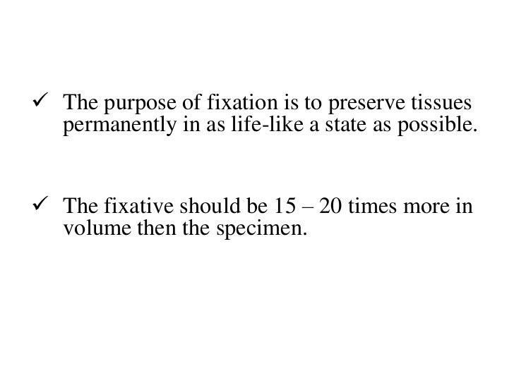 Fixatives used in histopathology Slide 3