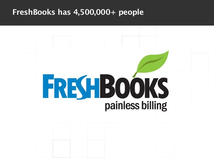 FreshBooks has 4,500,000+ people