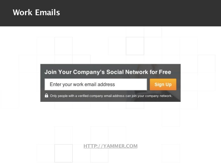 Work Emails              HTTP://YAMMER.COM
