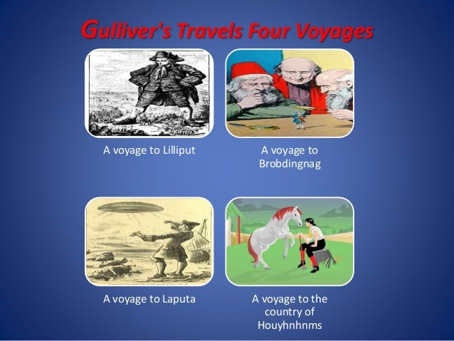 gullivers change throughout gullivers travels Get everything you need to know about knowledge in gulliver's travels  of knowledge in gulliver's travels from litcharts  track the themes throughout the.