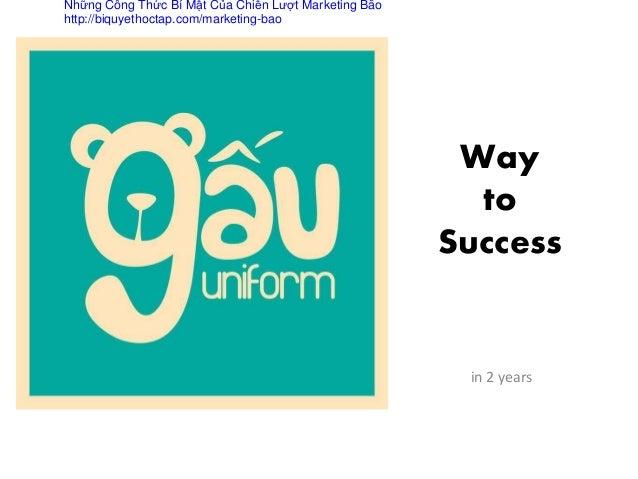 Way to Success in 2 years Những Công Thức Bí Mật Của Chiến Lượt Marketing Bão http://biquyethoctap.com/marketing-bao