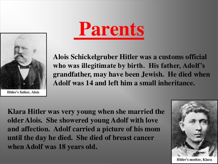 an analysis of adolf hitlers childhood in austria and germany Adolf hitler history what were  what were hitler's weaknesses  and it helped him to become ruler of germany after austria and sudetenland annexation he.