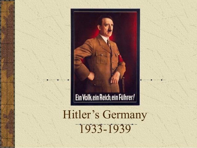 Hitler's Germany 1933-1939 1933-1939
