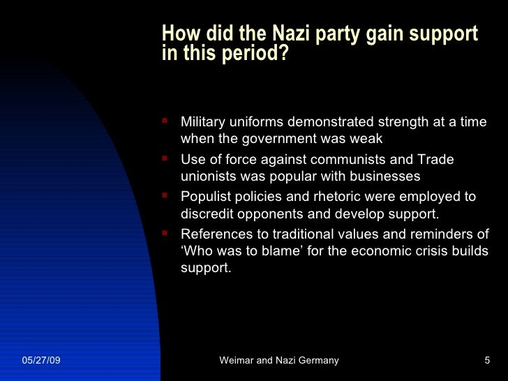 reasons for the rise of nazi Part 10 of a complete online history, the rise of adolf hitler - from unknown to dictator of germany, at the history place nazi party is formed adolf hitler never held a regular job and aside from his time in world war i, led a lazy lifestyle, from his brooding teenage days in linz through years spent in idleness and poverty in vienna.