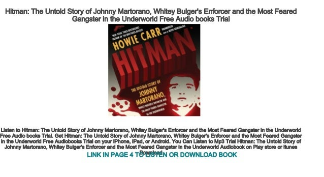 Hitman The Untold Story of Johnny Martorano, Whitey Bulger's Enforcer…