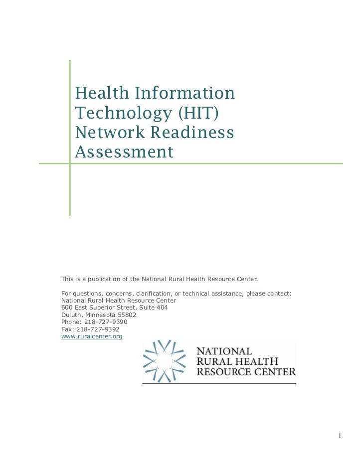 Health Information    Technology (HIT)    Network Readiness    AssessmentThis is a publication of the National Rural Healt...