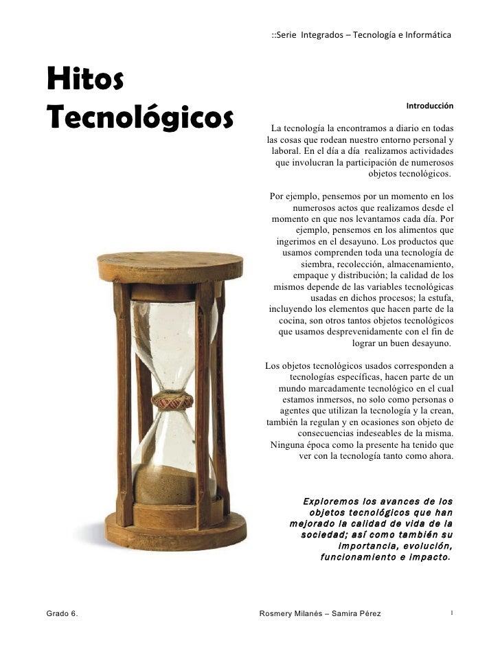 ::Serie Integrados – Tecnología e InformáticaHitosTecnológicos                                                    Introduc...
