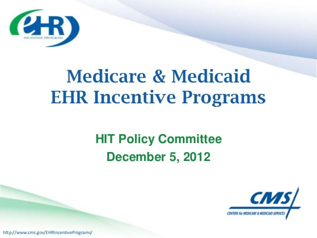 Medicare & Medicaid                     EHR Incentive Programs                                           HIT Policy Commit...
