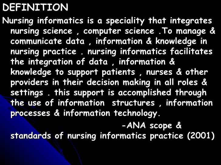 using informatics in the clinical setting Using informatics in the clinical setting using informatics in the clinical setting nurs-6015, section 3, information and healthcare technologies applied to nursing practice june 12, 2011 using informatics in the clinical setting information technology, the interpretation and management of information using computers to analyze data, is not a.