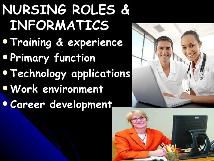 advancing technology and the nurses role Nursing specialties offered for nurse practitioners when you apply for admission into one of these programs, you will select both the advanced practice role and the nursing specialty you want to pursue.