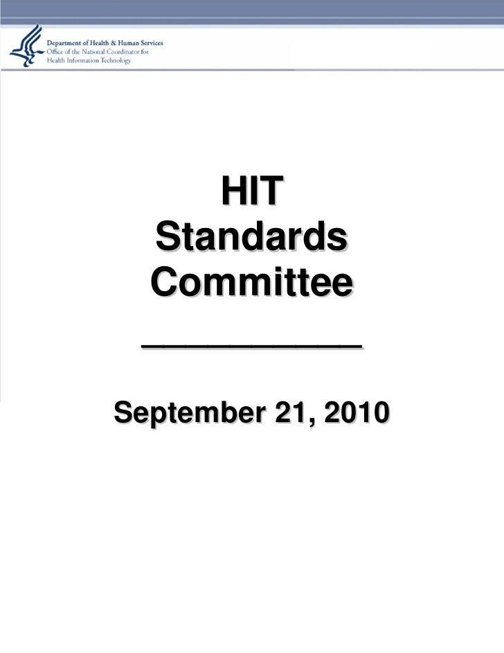 HIT   Standards  Committee  __________  September 21, 2010