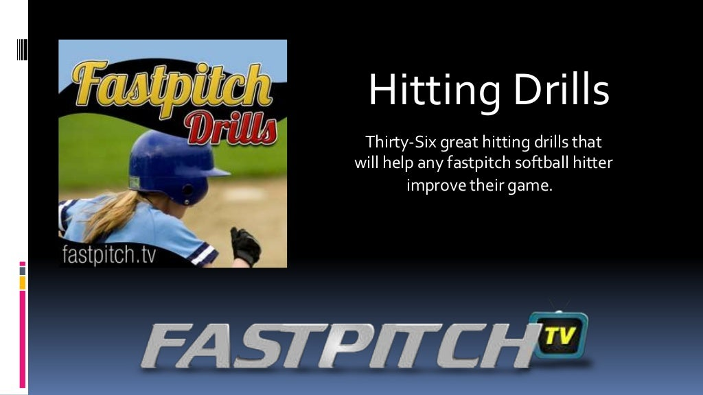 Thirty-Six Fastpitch Softball Hitting drills From Fastpitch.tv