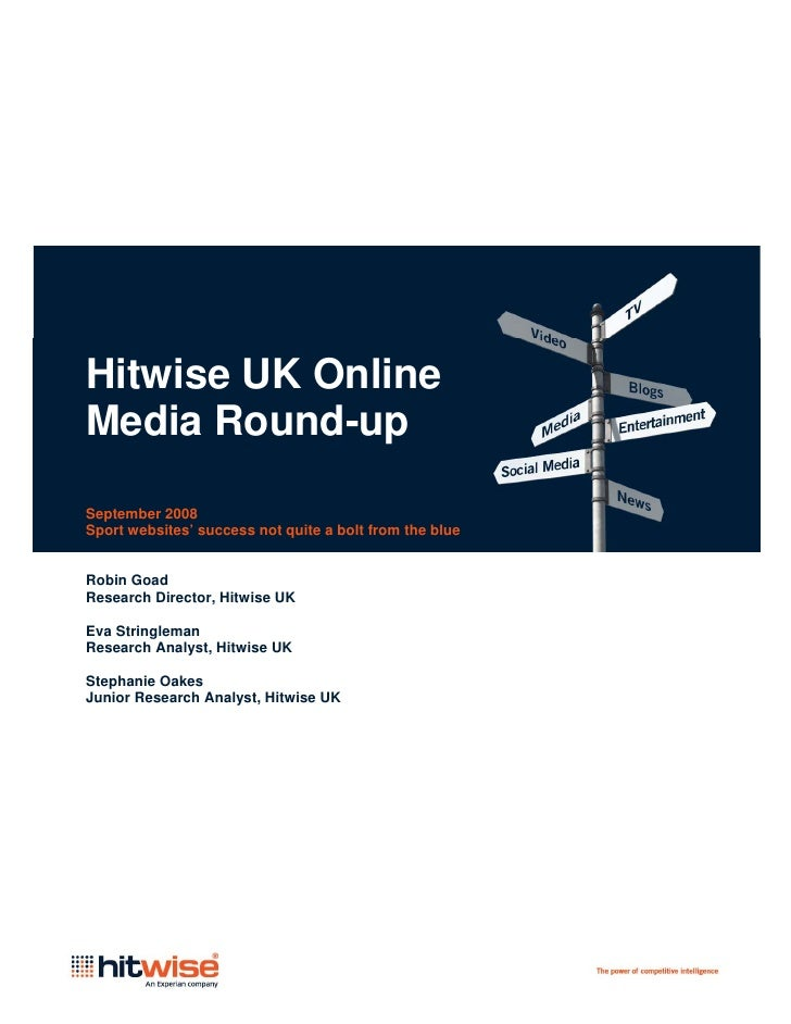 Hitwise UK Online Media Round-up  September 2008 Sport websites' success not quite a bolt from the blue   Robin Goad Resea...