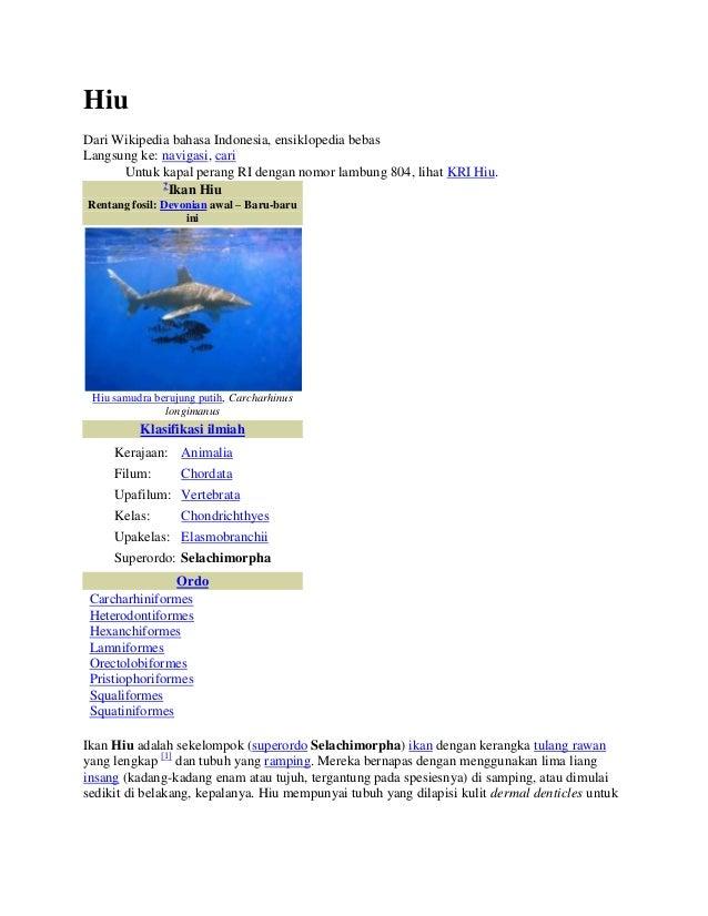 HiuDari Wikipedia bahasa Indonesia, ensiklopedia bebasLangsung ke: navigasi, cari      Untuk kapal perang RI dengan nomor ...