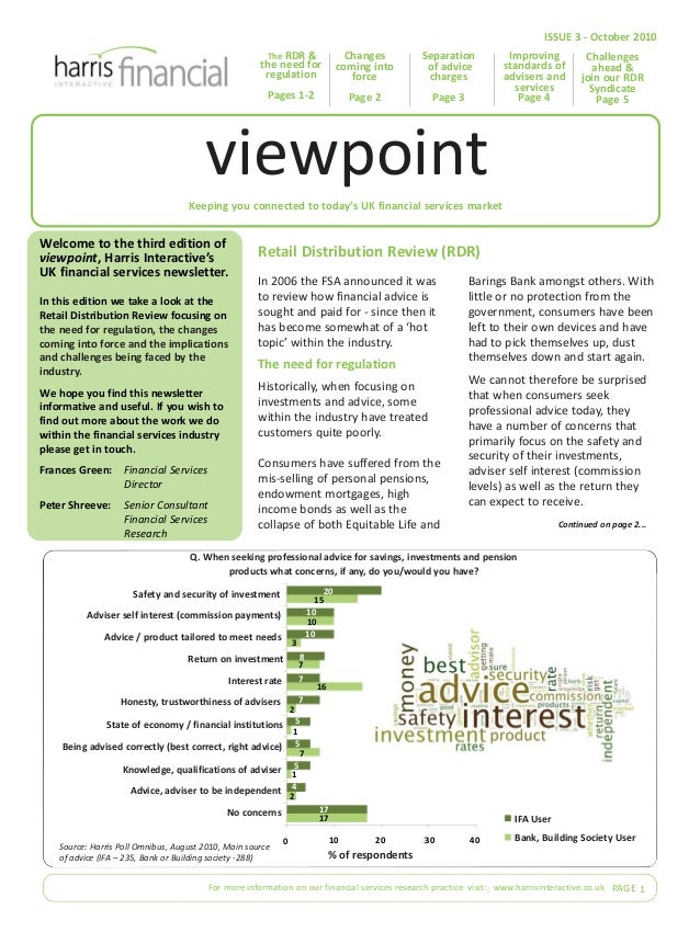 Keeping you connected to today's UK financial services market Welcome to the third edition of viewpoint, Harris Interactiv...
