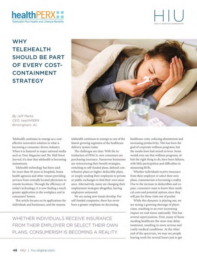 TELEHEALTH  hiu-digital.com | HIU 49  treatment for minor conditions, resulting  in lost productivity and unnecessary cost...