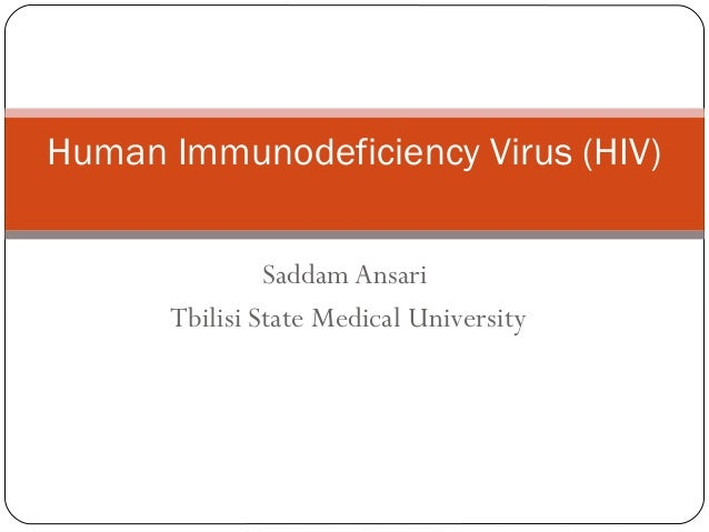 SaddamAnsariTbilisi State Medical UniversityHuman Immunodeficiency Virus (HIV)