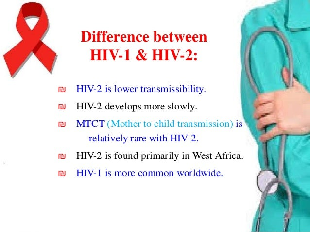 The most methods of transmission of HIV are: ₪ Sharing needles with infected person.  ₪ Having sex with infected person. ₪...