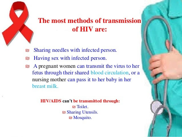 Risk factor of HIV ₪ Have unprotected sex (do not use condoms). ₪ Are a man who has sex with other men. ₪ Have or have rec...