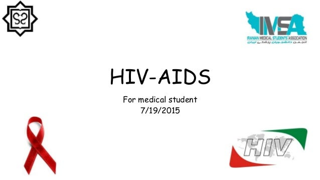 HIV-AIDS For medical student 7/19/2015