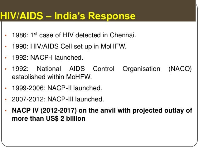 hiv aids case study in india Die of aids3 over 90 percent of aids cases are in the developing world   scholars who study india typically refer to those groups that have historically  suffered.