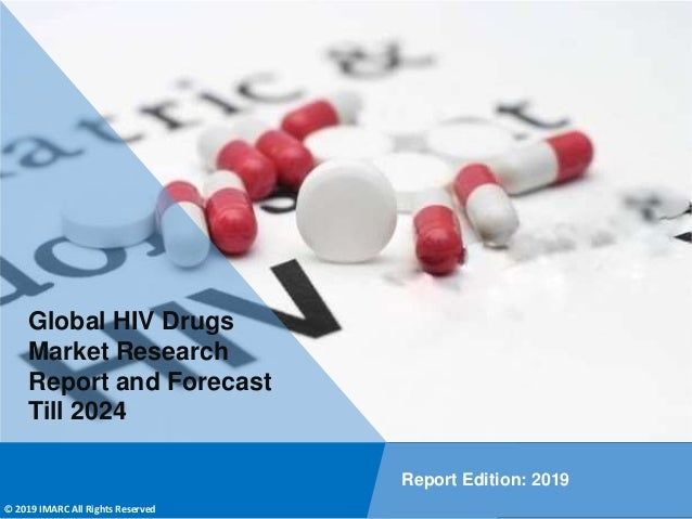 Copyright © IMARC Service Pvt Ltd. All Rights Reserved Global HIV Drugs Market Research Report and Forecast Till 2024 Repo...