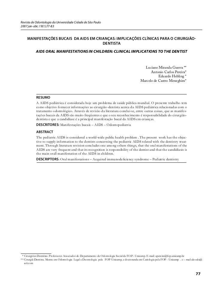 Revista de Odontologia da Universidade Cidade de São Paulo2007 jan-abr; 19(1):77-83     Manifestações bucais da aids eM cr...