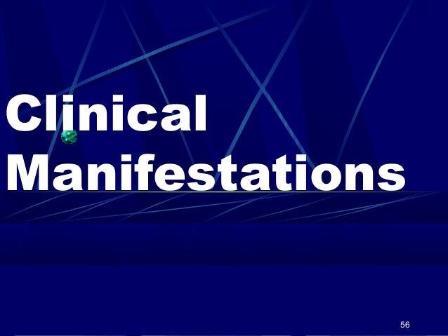 Clinical Manifestations 56