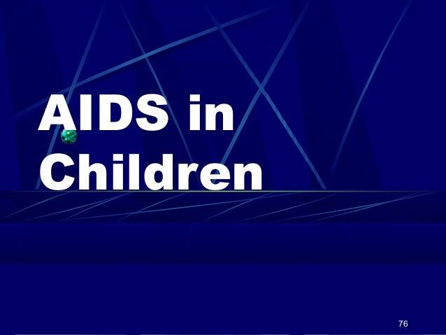 AIDS in Children 76