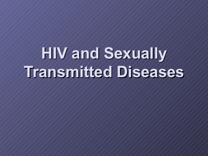 HIV and Sexually Transmitted Diseases