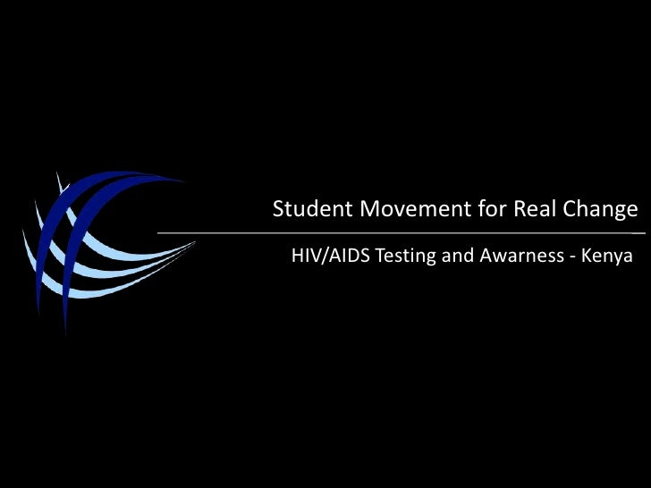 Student Movement for Real Change<br />HIV/AIDS Testing and Awareness - Kenya<br />