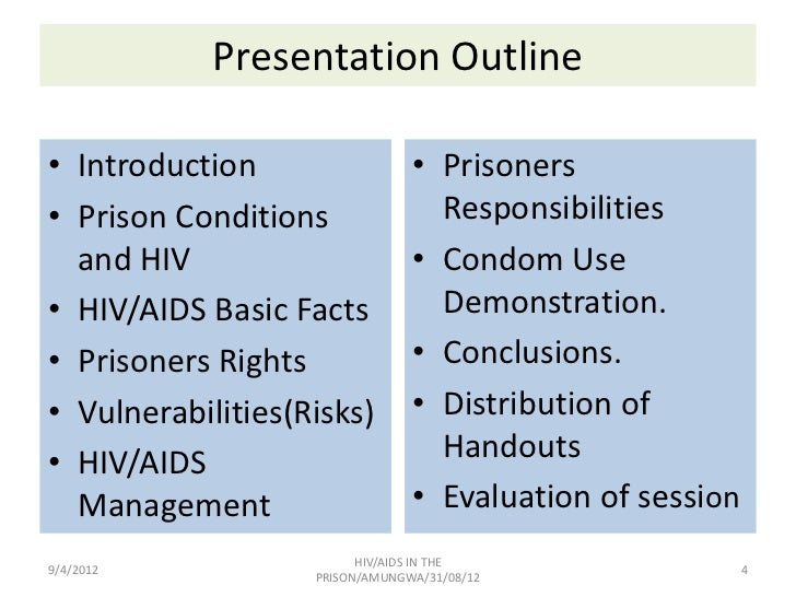 hiv and aids in prisons The importance of hiv/aids education has been emphasised by governments and non-governmental organisations alike, although any education programme must be carefully thought out and adapted to the prison environment in order to be effective.