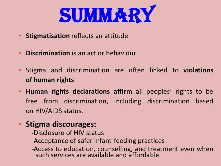 the realities of hiv aids related discrimination Stigma, discrimination, and prejudice extend its reach to people associated with hiv-positive people such as health providers, hospital staff, as well as family stigma, health provider, bangladesh, discrimination, hiv/aids stigma is a chief ing, and discriminating1 is a reality of everyday life for the peo- ple living with.