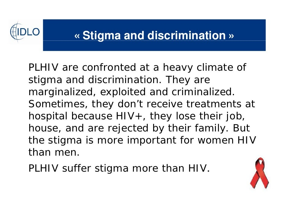 the social stigma and discrimination related to aids In goffman's theory of social stigma,  some actors may embrace particular markings of stigma (eg: social  wikiquote has quotations related to: social stigma.