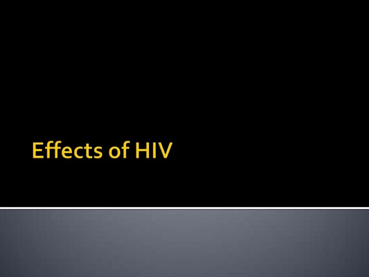 Effects of HIV<br />