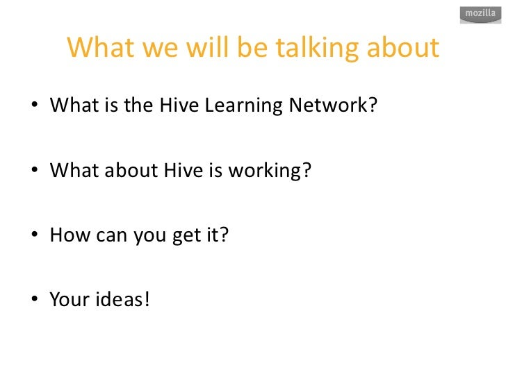 Mozilla Hive Fireside Chat Slide 3