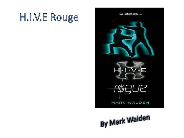 H.I.V.E Rouge<br />By Mark Walden<br />