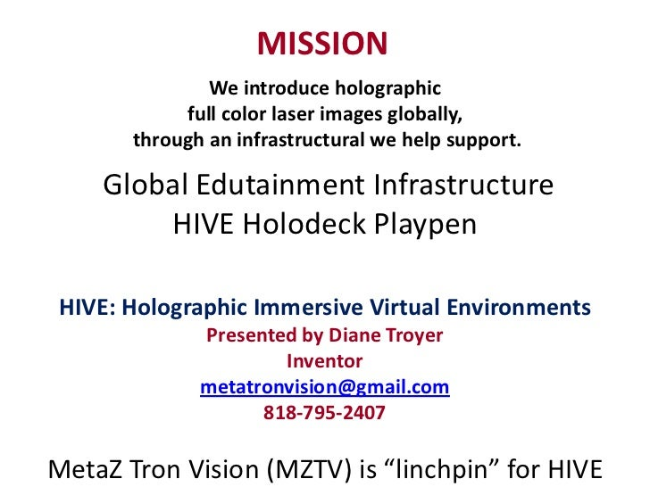 MISSION               We introduce holographic            full color laser images globally,       through an infrastructur...