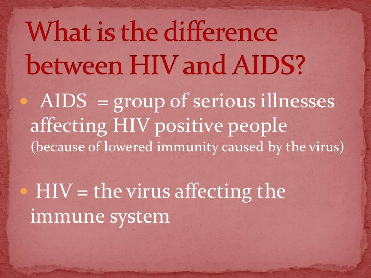 what are hiv and aids Aids or acquired immune deficiency syndrome is a serious infectious disease caused by the human immunodeficiency virus (hiv) which damages.