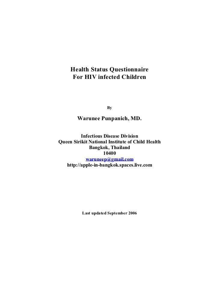 Health Status Questionnaire     For HIV infected Children                       By        Warunee Punpanich, MD.          ...
