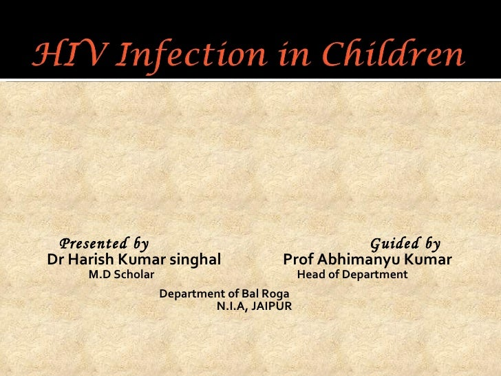 <ul><li>Presented by  Guided by </li></ul><ul><li>Dr Harish Kumar singhal  Prof Abhimanyu Kumar </li></ul><ul><li>M.D Scho...