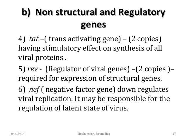b) Non structural and Regulatoryb) Non structural and Regulatory genesgenes 7) LTR - (long terminal repeat) sequences flan...