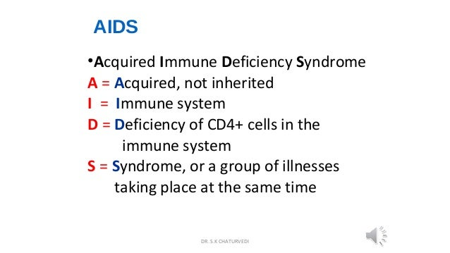the characteristics and dangers of acquired immune deficiency syndrome Articles signs and symptoms that identify patients with aids mandate special treatment procedures acquired immune deficiency syndrome (aids): disease characteristics and oral manifestations.