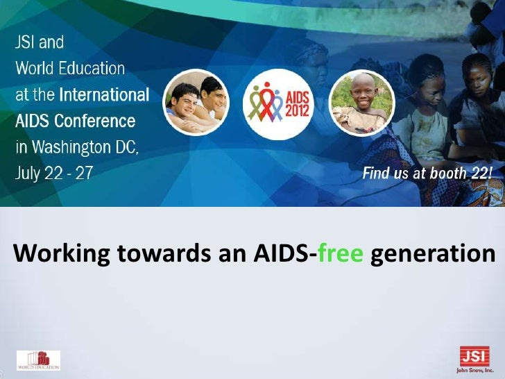 Working towards an AIDS-free generation