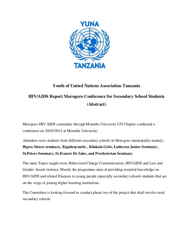 Youth of United Nations Association Tanzania   HIV/AIDS Report Morogoro Conference for Secondary School Students          ...