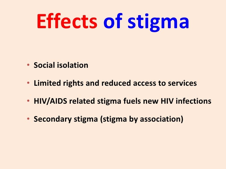 efforts to deal with aids related stigma Of hiv and aids-related stigma and the effort to raise awareness of hiv and aids-related stigma and discrimination and to deal with its.