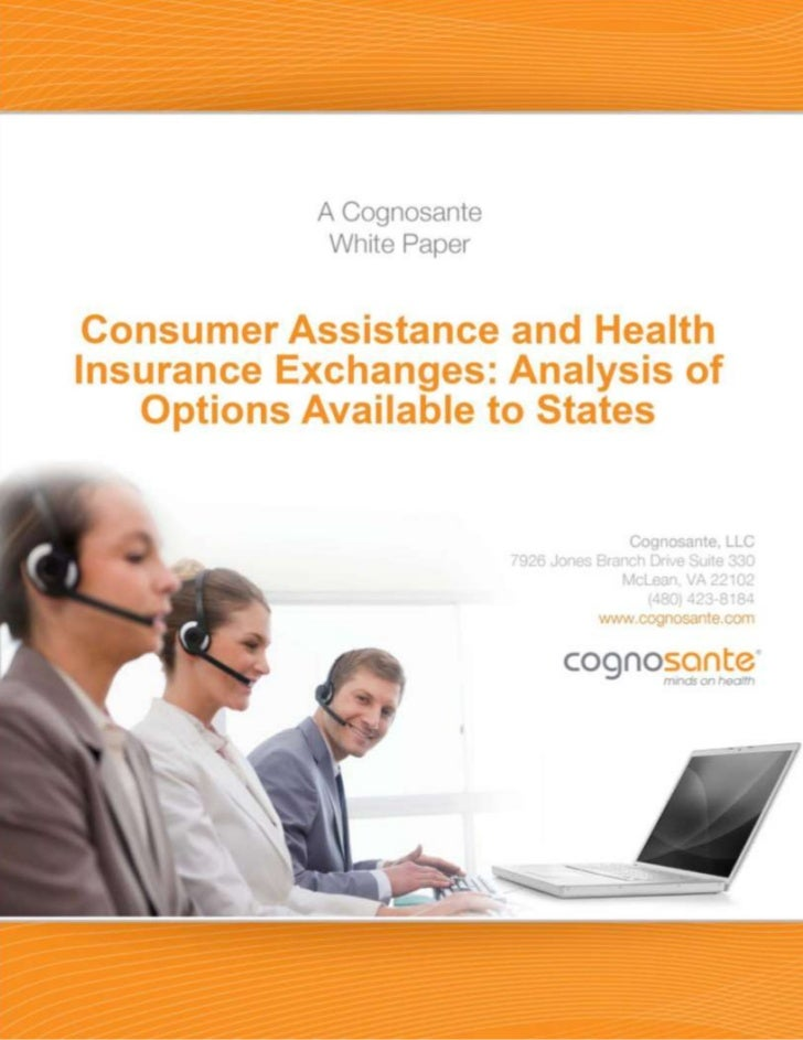 Consumer Assistance and Health Insurance Exchanges                                                                        ...
