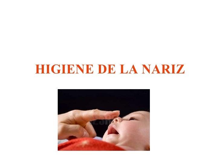 HIGIENE DE LA NARIZ
