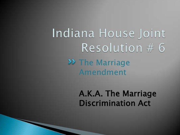 The MarriageAmendmentA.K.A. The MarriageDiscrimination Act